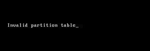 Invalid partition table error message during boot sequence