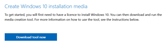 Download Tool Now for Creating a Windows 10 Installation Media.