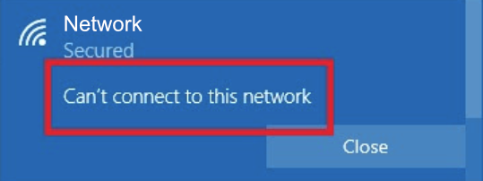 Can't connect to this network error on Windows 10