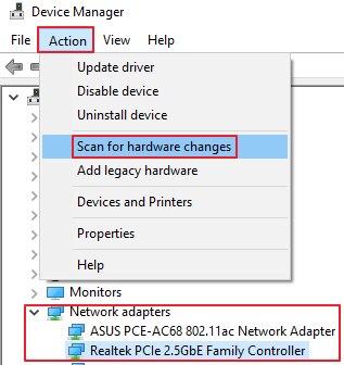Device Manager - Network Adapter - Action - Scan For Hardware Changes